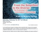 February 18, 2017: From the Simplified to the Diverse: The Evolution of Information Technology
